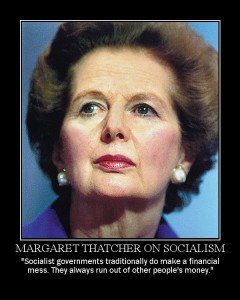The Iron Lady on socialism.